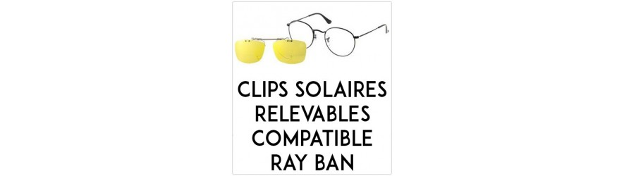 Flip-up clip-on-sunglasses  - Compatible Ray-Ban | Changer mes Verres